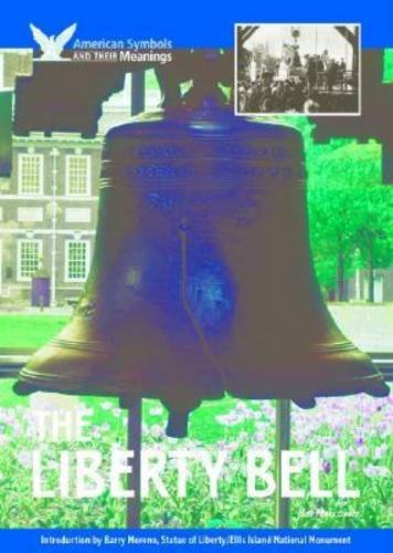 9781590840252: The Liberty Bell (American Symbols & Their Meanings)