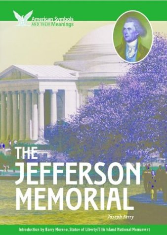 9781590840344: The Jefferson Memorial (American Symbols & Their Meanings)