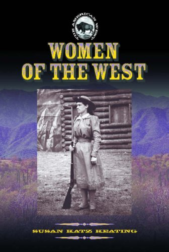 9781590840696: Women of the West (American West)