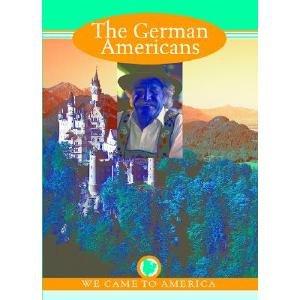 The German Americans (We Came to America): Ashbrock, Peg