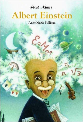 Albert Einstein (Great Names): Sullivan, Anne Marie