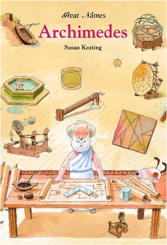 Archimedes (Great Names): Keating, Susan