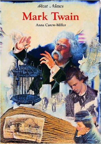 Mark Twain (Great Names): Carew-Miller, Anna