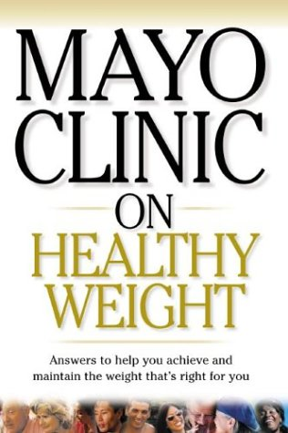 9781590842256: Mayo Clinic on Healthy Weight