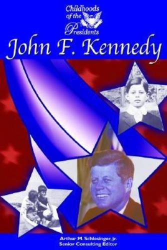 9781590842720: John F. Kennedy (Childhood of the Presidents)
