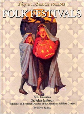 Folk Festivals (North American Folklore): Sanna, Ellyn