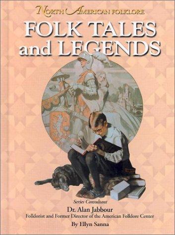 Folk Tales and Legends (North American Folklore: Sanna, Ellyn
