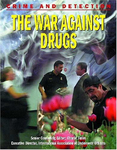 The War Against Drugs (Crime and Detection) (1590843681) by Kerrigan, Michael