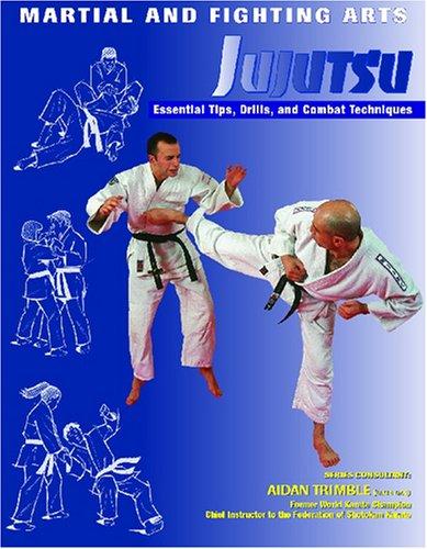 Jujutsu: Essential Tips, Drills, and Combat Techniques: Nathan Johnson, Aidan