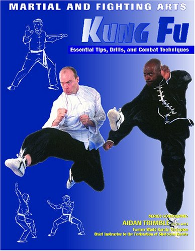 Martial and Fighting Arts: Kung Fu