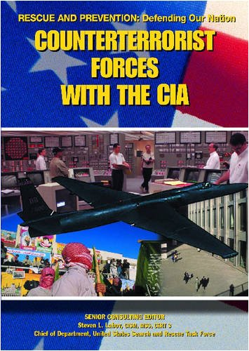 Counterterrorist Forces With the CIA (Rescue and Prevention): John D. Wright