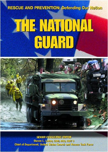 The National Guard (Rescue and Prevention): Kerrigan, Michael; Labov,