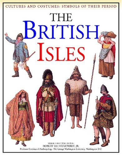 9781590844311: British Isles (Cultures and Costumes)