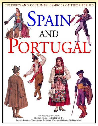 Spain and Portugal (Cultures and Costumes): Stuart, Keith