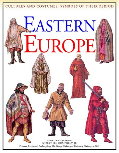 9781590844410: Eastern Europe (Cultures and Costumes)