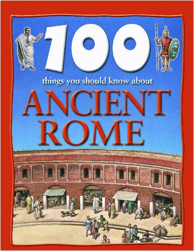 9781590844465: 100 Things You Should Know About Ancient Rome