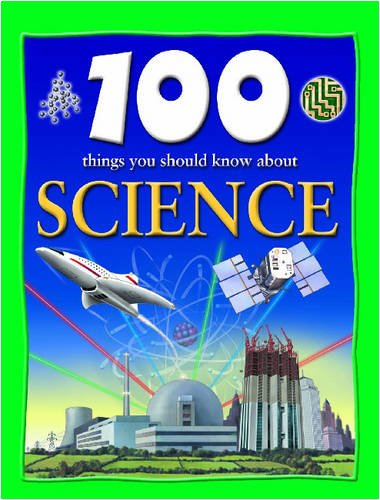 9781590844564: 100 Things You Should Know About Science