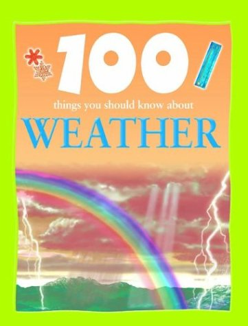 9781590844595: 100 Things You Should Know About Weather