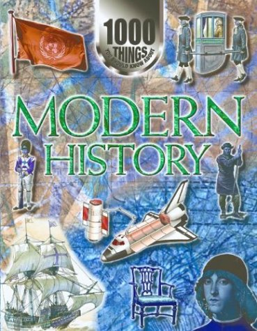 9781590844687: Modern History (1000 Things You Should Know About...)