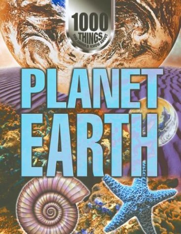 9781590844694: Planet Earth (1000 Things You Should Know About...)