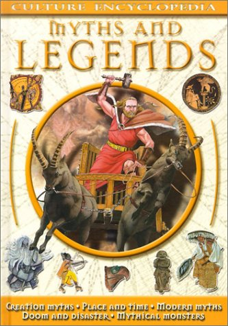 9781590844809: Myths and Legends (Culture Encyclopedia Series)