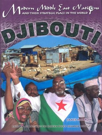 9781590845257: Djibouti (Modern Middle East Nations and Their Strategic Place in the World)