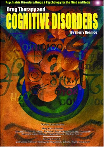 9781590845622: Drug Therapy and Cognitive Disorders (Psychiatric Disorders)