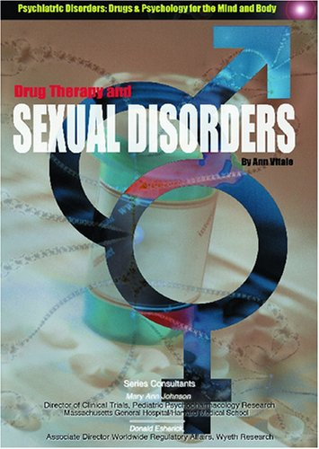 9781590845752: Drug Therapy and Sxual Disorders (Encyclopedia of Psychiatric Drugs and Their Disorders)