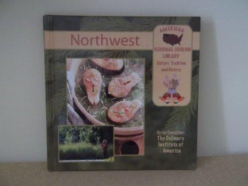 Northwest (American Regional Cooking Library): Joyce Libal