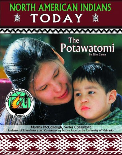 Potawatomi (North American Indians Today): Sanna, Ellyn