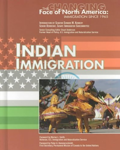 Indian Immigration (Changing Face of North America): Jan McDaniel