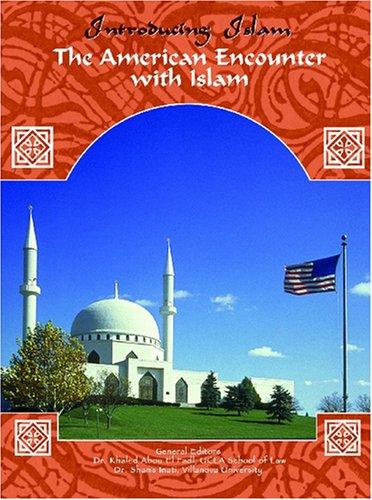 The American Encounter With Islam (Introducing Islam): Mir, Anjum, Wachal,