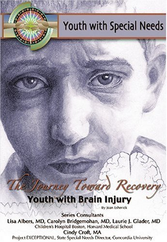 9781590847343: The Journey Toward Recovery: Youth With Brain Injury (Youth With Special Needs)