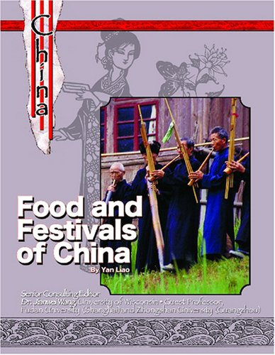 9781590848272: Food and Festivals of China