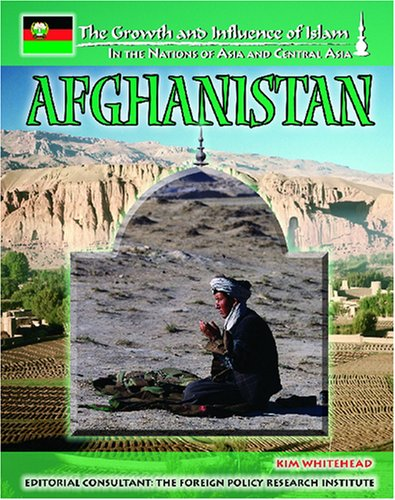 Afghanistan (Growth and Influence of Islam in: Kim Whitehead M.DIV.