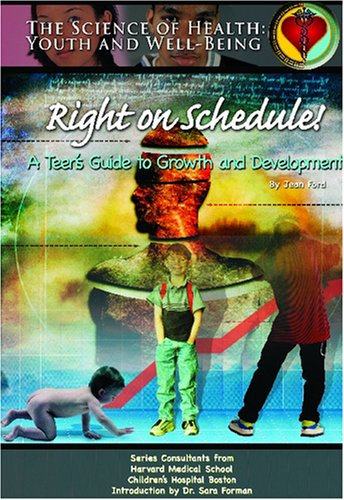 Right on Schedule!: A Teen's Guide to Growth & Development: Ford, Jean; McDonnell, Mary ...