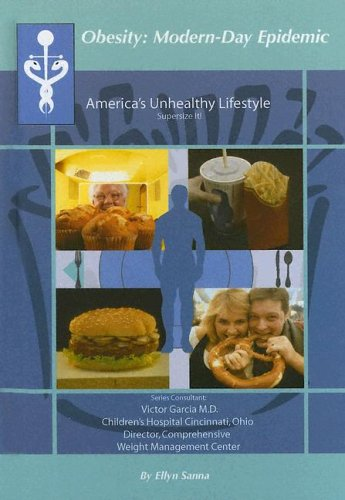 9781590849422: America's Unhealthy Lifestyle: Supersize It! (Obesity Modern Day Epidemic)