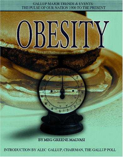 Obesity (Gallup Major Trends And Events): Meg Greene