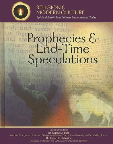 9781590849798: Prophecies & End-time Speculations: The Shape of Things to Come (Religion and Modern Culture)