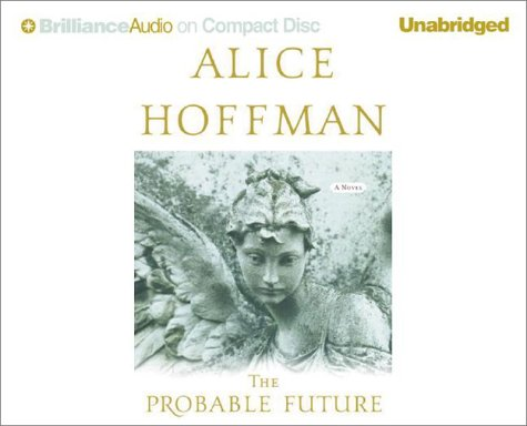 9781590860403: The Probable Future (Brilliance Audio on Compact Disc)