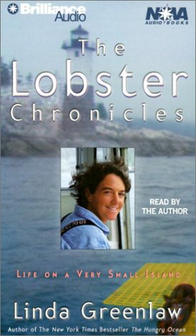 The Lobster Chronicles: Life on a Very Small Island: Greenlaw, Linda