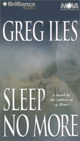 Sleep No More (Nova Audio Books) (1590861086) by Greg Iles