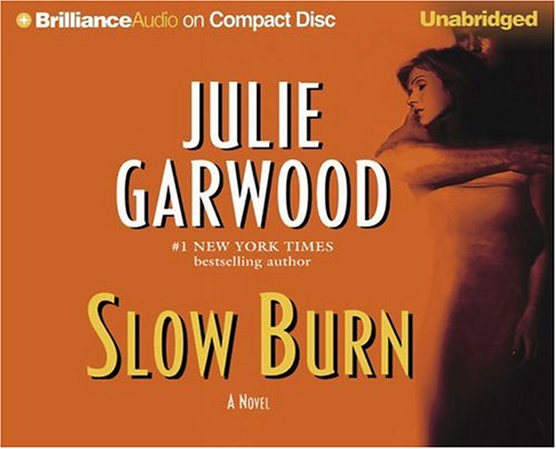 Slow Burn (Buchanan-Renard-MacKenna) (1590862546) by Garwood, Julie