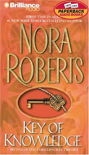 Key of Knowledge (Key Trilogy) (9781590863268) by Nora Roberts