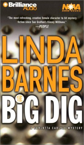 The Big Dig (Carlotta Carlyle Series): Barnes, Linda