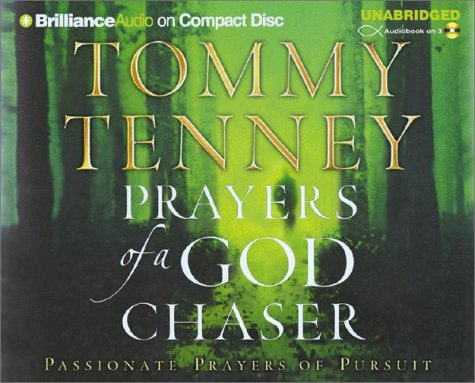 9781590866825: Prayers of a God Chaser: Passionate Prayers of Pursuit