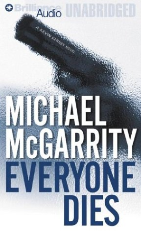EVERYONE DIES. [Audio cassettes].: McGARRITY, Michael.