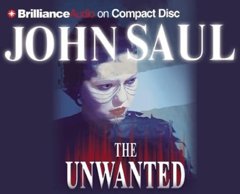 The Unwanted (1590868919) by Saul, John