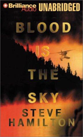 Blood Is the Sky: Hamilton, Steve