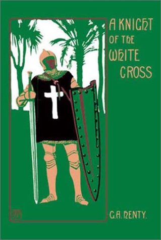 9781590870099: A Knight of the White Cross